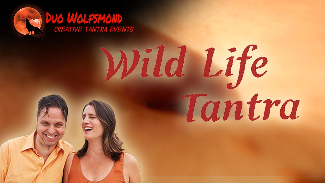Duo Wolfsmond ist jetzt das Wild Life Tantra Institut Berlin