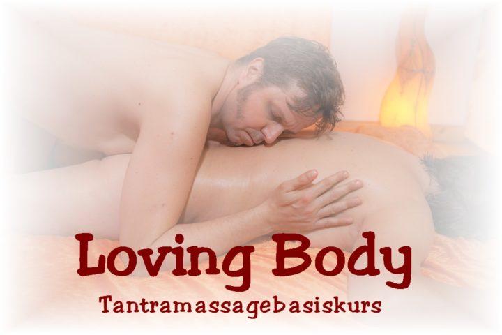Loving Body ☯ Tantramassage Basiskurs (5 Tage)