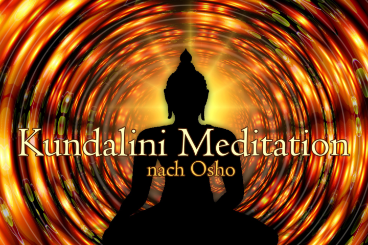 Kundalini-Meditation nach Osho