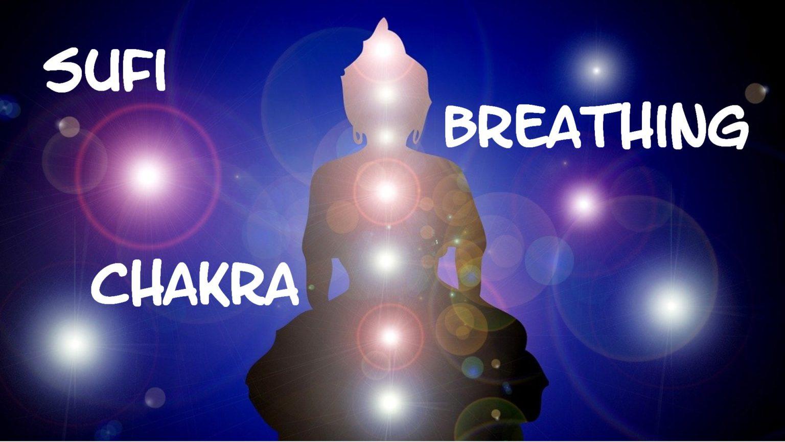 Sufi Chakra Breathing Wild Life Tantra